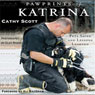 Pawprints of Katrina: Pets Saved and Lessons Learned (Unabridged), by Cathy Scott