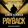 The Payback (Unabridged), by Simon Kernick