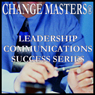 Payoffs of Forgiveness at Work (Unabridged) Audiobook, by Change Masters Leadership Communications Success Series
