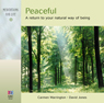 Peaceful: A Return to Your Natural Way of Being Audiobook, by Carmen Warrington