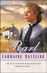 Pearl: The Dakotah Treasures, Book 2 (Unabridged), by Lauraine Snelling