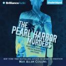 The Pearl Harbor Murders: Disaster Series, Book 3 (Unabridged) Audiobook, by Max Allan Collins