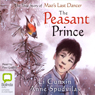 The Peasant Prince (Unabridged), by Li Cunxin
