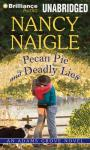 Pecan Pie and Deadly Lies Audiobook, by Nancy Naigle