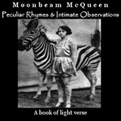 Peculiar Rhymes and Intimate Observations: A Book of Light Verse (Unabridged) Audiobook, by Moonbeam McQueen