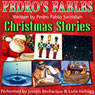 Pedros Fables: Christmas Stories (Unabridged) Audiobook, by Pedro Pablo Sacristan