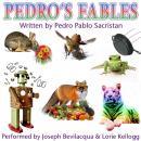 Pedro's Fables, by Pedro Pablo Sacristan