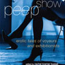 Peep Show: Tales of Voyeurs and Exhibitionists (Unabridged) Audiobook, by Rachel Kramer Bussel