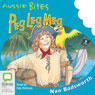 Peg Leg Meg: Aussie Bites (Unabridged) Audiobook, by Nan Bodsworth