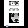 Penalty Shootout (Unabridged) Audiobook, by Bill Knox