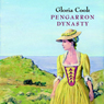 Pengarron Dynasty (Unabridged), by Gloria Cook