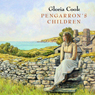 Pengarrons Children (Unabridged) Audiobook, by Gloria Cook