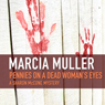 Pennies on a Dead Womans Eyes: Sharon McCone Mysteries, Book 13 (Unabridged), by Marcia Muller