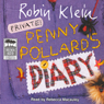 Penny Pollards Diary (Unabridged), by Robin Klein