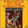 People of the Crater (Unabridged) Audiobook, by Andre Norton
