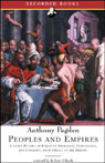 People and Empires: A Short History of European Migration, Exploration, and Conquest, from Greece to the Present (Modern Library Chronicles) (Unabridged), by Anthony Pagden