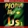 People Like Us: The Headmaster and The Solicitor Audiobook, by John Morton