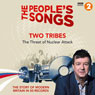 The Peoples Songs: Two Tribes Audiobook, by Stuart Maconie