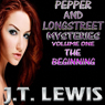 Pepper and Longstreet Mysteries: The Beginning, Volume 1 (Unabridged) Audiobook, by J.T. Lewis