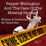 Pepper Wellington and the Case of the Missing Sausage (Unabridged) Audiobook, by Tanya Eby