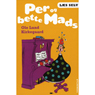 Per og bette Mads (Unabridged) Audiobook, by Ole Lund Kirkegaard