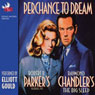 Perchance to Dream (Unabridged) Audiobook, by Robert B. Parker