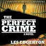 The Perfect Crime (Unabridged), by Les Edgerton