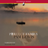 Perfect Family (Unabridged), by Pamela Lewis