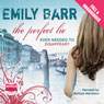 The Perfect Lie (Unabridged), by Emily Barr