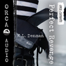 Perfect Revenge: Orca Currents (Unabridged), by K. L. Denman