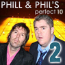 The Perfect Ten with Phill Jupitus & Phil Wilding: Volume 2 (Unabridged) Audiobook, by USP Content