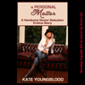 A Personal Matter: A Handsome Doctor Seduction Erotica Story (Unabridged) Audiobook, by Kate Youngblood