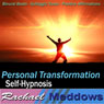 Personal Transformation Hypnosis: Core Values & Self-Discovery, Guided Meditation, Binaural Beats, Positive Affirmations, Solfeggio Tones, by Rachael Meddows