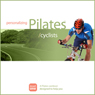 Personalizing Pilates: Cyclists (Unabridged), by Sherry Lowe-Bernie