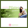 Personalizing Pilates: Gardeners, by Sherry Lowe-Bernie