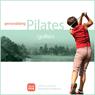 Personalizing Pilates: Golfers (Unabridged), by Sherry Lowe-Bernie
