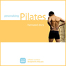 Personalizing Pilates: Herniated Discs (Unabridged) Audiobook, by Sherry Lowe-Bernie