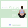 Personalizing Pilates: Posture Improvement, by Sherry Lowe-Bernie