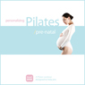 Personalizing Pilates: Pre-Natal (Unabridged) Audiobook, by Sherry Lowe-Bernie