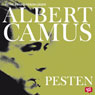 Pesten (The Plague) (Unabridged), by Albert Camus