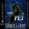 The Pet (Unabridged) Audiobook, by Charles L. Grant