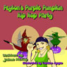 Peytons Purple Pumpkins Hip Hop Party (Unabridged) Audiobook, by Jaime McKoy