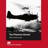 The Phantom Airman for Learners of English, by Allan Frewin Jones