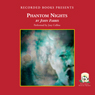 Phantom Nights (Unabridged) Audiobook, by John Farris
