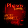 Phases (Unabridged) Audiobook, by Archer Garrett
