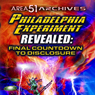 The Philadelphia Experiment Revealed: Final Countdown to Disclosure from the Area 51 Archives Audiobook, by Reality Entertainment