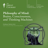 Philosophy of Mind: Brains, Consciousness, and Thinking Machines Audiobook, by The Great Courses