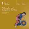 Philosophy and Religion in the West, by The Great Courses