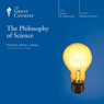 Philosophy of Science Audiobook, by The Great Courses
