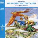 The Phoenix and the Carpet Audiobook, by Edith Nesbit